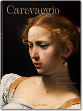 Caravaggio : TheComplete Works by Sebastian Schütze (2015, Book, Other)