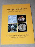 Les styles de Malicorne, faïences du XVIIIe au XXe siècle - catalogue expo  1995