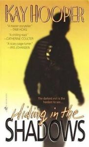 Hiding in the Shadows by Kay Hooper (Paperback, 2000) USA PRINTING 10987654321