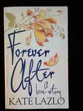 Forever After by Kate Lazlo (Hamlyn, 1982) Paperback
