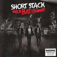 SHORT STACK This Is Bat Country CD