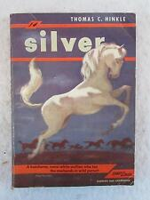 Thomas C. Hinkle SILVER Story of a Wild Horse 1949 Comet Books #14 First Print.