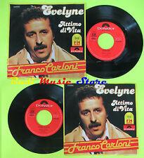 LP 45 7'' FRANCO CARLONI Evelyne Attimo di vita 1980 swiss POLYDOR cd mc dvd