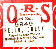 "QRS WORD ""HELLO DOLLY"" DICK WATSON Hand Played 9949 Player Piano Roll"