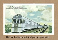 THE NEBRASKA ZEPHYR BETWEEN CHICAGO OMAHA LINCOLN NB IL SEE DEPOT STATION