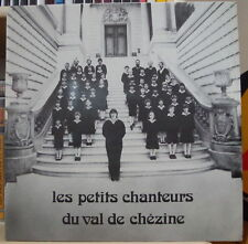 LES PETITS CHANTEURS DU VAL DE CHEZINE FRENCH LP ART & MUSIQUE