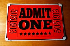 MOVIE THEATER CONCERT TICKET SIGN ADMIT ONE Entertainment Room Home Decor NEW