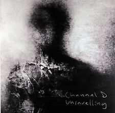 Channel D - Unravelling (Limited Edition Silver Vinyl LP) New