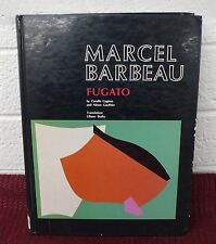 MARCEL BARBEAU Fugato Art Book by C Gagnon/N Gauthier HC abstract expressionist