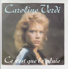 """CAROLINE VERDI Vinyle 45T 7"""" CE N'EST QUE LA PLUIE - SLOW - PHILIPS 811210-7"""