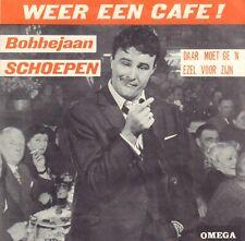 BOBBEJAAN SCHOEPEN – Weer Een Café (1964 VINYL SINGLE 7' BELGIE)