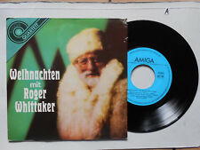 Schallplatte  ST45 Vinyl.  Weihnachten mit Roger Whittaker