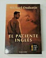 El paciente inglés. Michael Ondaatje. Novela. Película ganadora de 9 Oscars