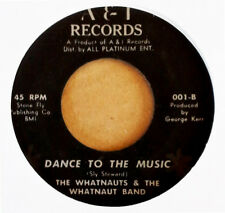 THE WHATNAUTS - DANCE TO THE MUSIC b/w MESSAGE FROM A BLACK MAN - A&I - FUNK 45