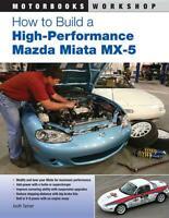 How to Build a High-Performance Mazda Miata MX-5 Book~Modifications~Upgrades~NEW