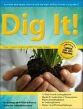 Dig It!: A Third-Grade Earth Science Unit William & Mary Units