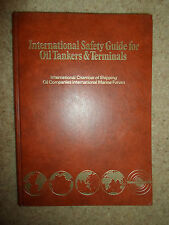 International Safety Guide For Oil Tankers & Terminals 1979  Rare Book