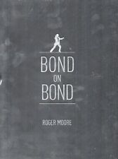BOND ON BOND LIMITED EDTION OF 100 SIGNED SIR ROGER MOORE  SEALED MINT