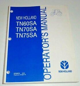 New Holland TN60SA TN70SA TN75SA Tractor Operators Manual 8/06 NH Original!
