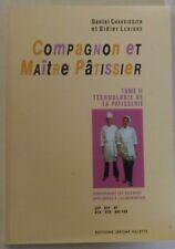 Compagnon et Maitre patissier Tome 2, Daniel Chaboissier, Lebigre