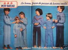 PUBLICITÉ VÊTEMENTS PETIT-BATEAU LA BONNE FAÇON DE PASSER DE BONNES NUITS