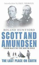 The Last Place on Earth : Scott and Amundsen's Race to the South Pole, Huntford,
