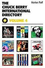 Chuck Berry International Directory: v. IV: v. 4, Reff, Morten, Excellent, Paper