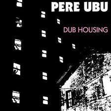 Pere Ubu - Dub Housing (NEW CD)