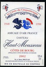 Étiquette  Château HAUT-MOUSSEAU. 2002 - 50 ans Amicale AIR FRANCE