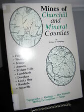 Mines of Churchill and Mineral Counties Nevada - Geology Ore Deposits SC Ex Lib.