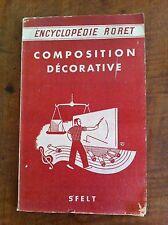 GARNIER : La composition décorative. SFELT, Encyclopédie Roret. 1935