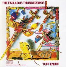 The Fabulous Thunderbirds - Tuff Enuff [New CD]