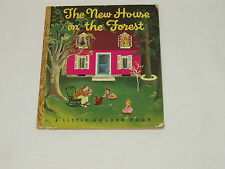 THE NEW HOUSE IN FOREST vintage Little Golden Book Mitchell Wilkin 'F' ed 1946