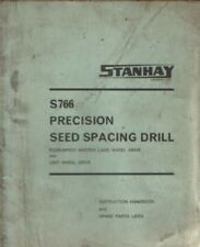 Stanhay Precision Seed Spacing Drill S766 Operators Manual with Parts List