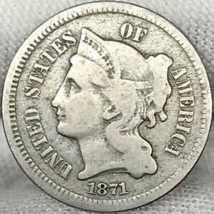 1871 3CN Three Cent Nickel     Problem Free, Great Looking Coin!