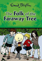 The Folk of the Faraway Tree, Blyton, Enid , Very Good | Fast Delivery