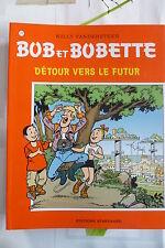 BD bob et bobette n°270 détour vers le futur EO 2001 TBE vandersteen
