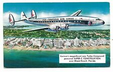 EASTERN AIR LINES - Turbo Compound powered SUPER - C CONSTELLATION