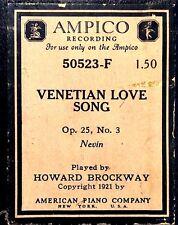 AMPICO Nevin VENETIAN LOVE SONG Op25 No3 Brockway 50523-F Player Piano Roll