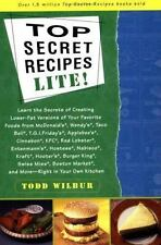 Top Secret Recipes Lite! by Wilbur, Todd , Paperback