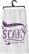 "New!~This Is As Scary As We Get~28""~Tea Towel~Hand/Kitchen/Dish/B ath/Halloween"