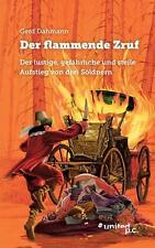 Buch Der flammende Zruf von Gerd Dahmann