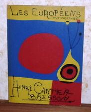 HENRI CARTIER-BRESSON LES EUROPEENS PHOTOGRAPHIES 1955 - JOAN MIRO' ART COVER