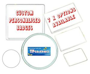 Custom Acrylic Badges - Personalised with your Design - 7 Styles Available!