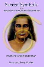 Sacred Symbols from Babaji and the Ascended Masters by Mary Nadler and Barry...