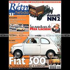 RETRO HEBDO N°59 FIAT 500 L 1969 AUTOBIANCHI LUTECE RENAULT NN2 1929 PEUGEOT 402