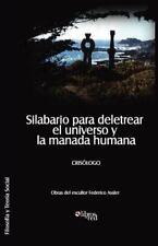 Silabario para Deletrear el Universo y la Manada Human by Crisologo (2012,...