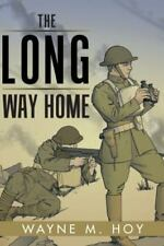 The Long Way Home by Wayne M. Hoy (2016, Paperback)