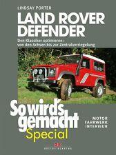 Reparaturanleitung Land Rover Defender Motor Fahrwerk optimieren Umbau Handbuch