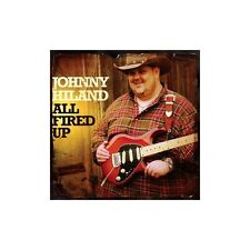 CD JOHNNY HILAND ALL FIRED UP